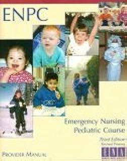 emergency nursing pediatric course provider manual enpc rh amazon com Enpc Test Questions and Answers enpc instructor manual