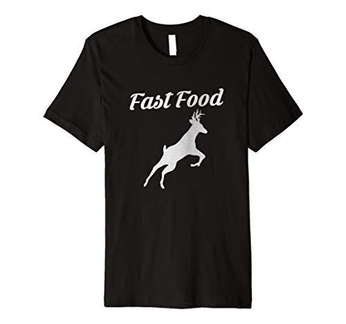 Funny Hunting T Shirt - Fast Food Funny Deer Hunting Shirts