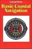 Basic Coastal Navigation, Conrad Dixon, 0229117392