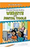 Will and Wendy Build a Website with Digital Tools, Darice Bailer, 1603575588