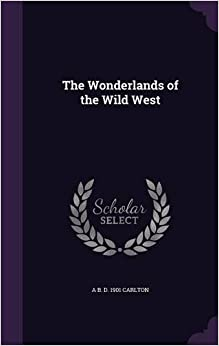 The Wonderlands of the Wild West