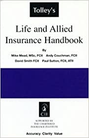 Tolley's Life and Allied Insurance Handbook
