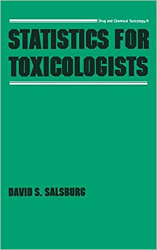 Statistics for Toxicologists (Drug and Chemical Toxicology)