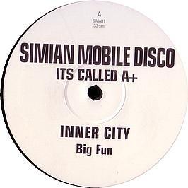 Inner City / Big Fun (Simian Mobile Disco Remix)