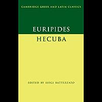 Euripides: Hecuba (Cambridge Greek and Latin Classics)