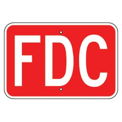 FDC Fire Department Connection Sign. 12x18. Made in USA. Premium Reflective Grade Metal.