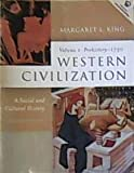 Western Civilization Vol. I : A Social and Cultural History, Prehistory to 1750, King, Margaret L., 0130450057