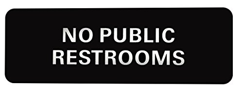 No Public Restroom Sign, Acrylic Sign with 3M Tape on Back for Secure and Easy ()