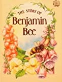 img - for The Story of Benjamin Bee (Hedgerow Tales) book / textbook / text book