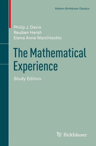 The Mathematical Experience: Study Edition (Modern Birkhauser Classics)
