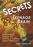 img - for Secrets of the Teenage Brain: Research-Based Strategies for Reaching & Teaching Today's Adolescents by Sheryl G. Feinstein (2004-05-04) book / textbook / text book