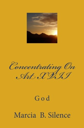 Download Concentrating On Art XVII: God PDF