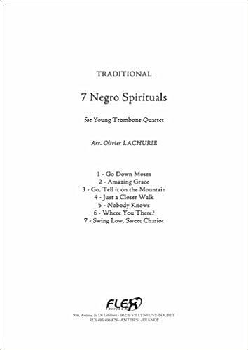Libros Gratis Descargar Partitura Clasica - 7 Negro Spirituals - Traditional - Trombone Quartet Gratis Formato Epub