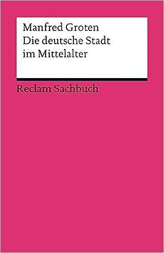 Die deutsche Stadt Mittelalter