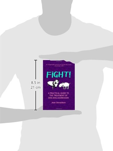 Fight-A-Practical-Guide-to-the-Treatment-of-Dog-dog-Aggression