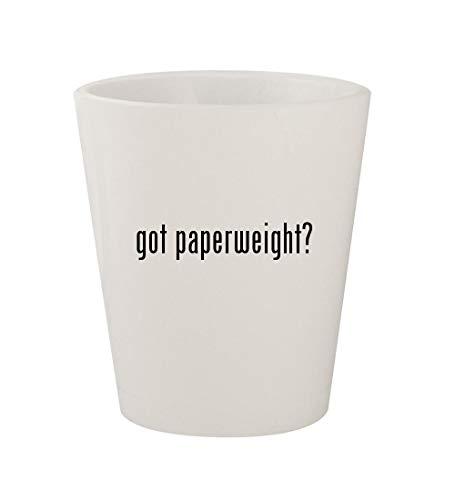 got paperweight? - Ceramic White 1.5oz Shot Glass