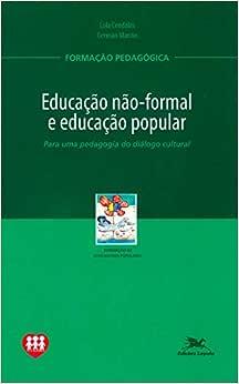 Educação não formal e educação popular: Para uma pedagogia do diálogo cultural
