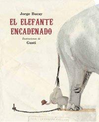 El elefante encadenado par Bucay