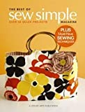 The Best of Sew Simple Magazine  (Leisure Arts #4826): A Collection of Quick Projects