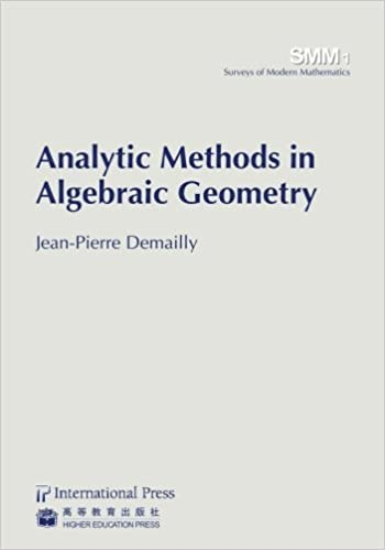Analytic Methods in Algebraic Geometry (vol. 1 in the Surveys of ...