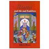 Rumi and the Sufi Tradition, John Moyne and Jalal al-Din Rumi, 1568592507