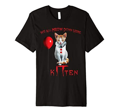 We All MEOW Down Here Clown Cat Kitten Premium T-Shirt