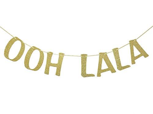 OOH LA LA Banner for Bachelorette Lingerie Showers Birthday Paris Themed Party Decor Bridal Showers Engagement Party Decorations Photo Props Gold Glitter -