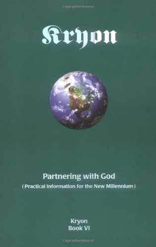 Partnering With God : Practical Information for the New Millennium