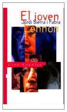 El joven Lennon (Gran angular) por Sierra i Fabra, Jordi