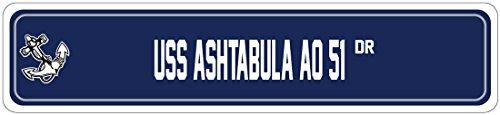 - USS ASHTABULA AO 51 Street Sign FLEET REPLENISHMENT Navy Ship Veteran Sailor