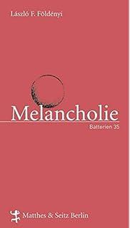 Umgang mit Melancholie