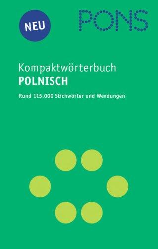 PONS Kompaktwörterbuch Polnisch - Ausgabe 2005/06. Polnisch-Deutsch /Deutsch-Polnisch