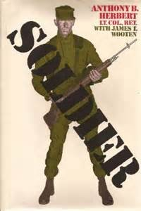 Book: Soldier by Anthony B Herbert