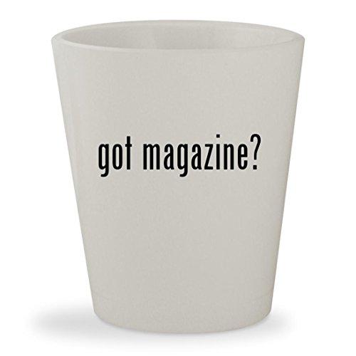 got magazine? - White Ceramic 1.5oz Shot - Stewart Glasses Kristen