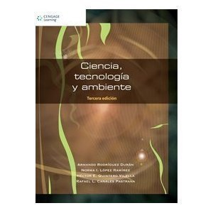 Ciencia, tecnologia y ambiente/ Science and Enviromental Technology (Spanish Edition) by Duran, Armando Rodriguez, Ramirez, Norma Lopez (2002) Paperback