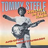 Singin' in the Rain and Other Great Standards by Tommy Steele [Music CD]