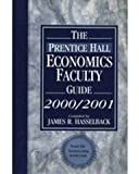 Economics Faculty Guide, 2000-2001, James R Hasselback, 0130180270
