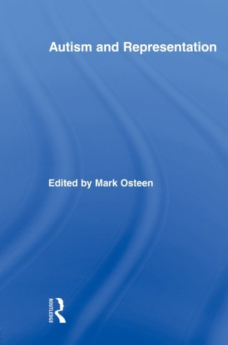 Autism and Representation (Routledge Research in Cultural and Media Studies)