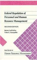 Federal Regulation of Personnel and Human Resource Management (Kent Human Resource Management Series)