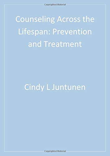 Counseling Across the Lifespan: Prevention and Treatment (Sage Sourcebooks for the Human Services)