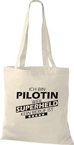 Shirtstown Stoffbeutel Ich bin Pilotin, weil Superheld kein Beruf ist natur