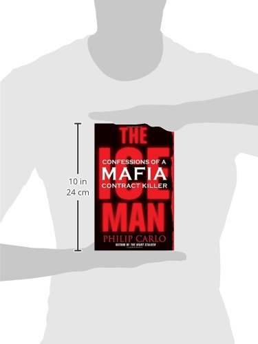 The ice man confessions of a mafia contract killer philip carlo the ice man confessions of a mafia contract killer philip carlo 9780312349288 amazon books fandeluxe Images