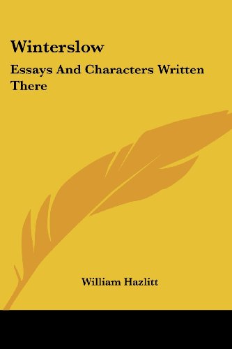 Winterslow: Essays And Characters Written There