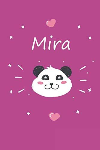 Mira: Ein individuelles Panda Tage-/Notizbuch mit dem Namen Mira und ganzen 100 linierten Seiten im tollen 6x9 Zoll Format (ca. DIN A5). Optimal als ... Ostern oder zum Geburtst (German Edition)