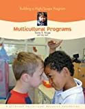 Building a High/Scope Program : Multicultural Programs, Kruse, Tricia S., 1573792675