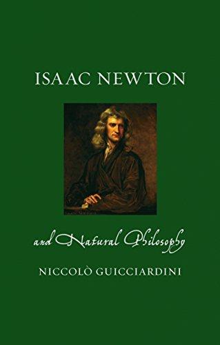 Isaac Newton and Natural Philosophy (Renaissance Lives)
