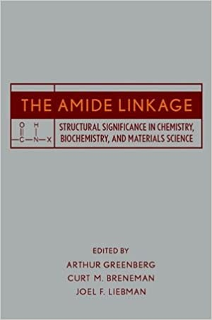 The Amide Linkage: Structural Significance in Chemistry,