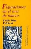 img - for Figuraciones en el mes de marzo book / textbook / text book
