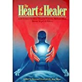 img - for The Heart of the Healer book / textbook / text book