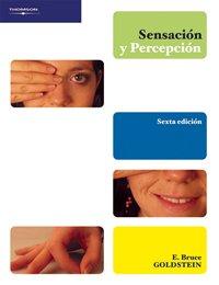 Sensacion y percepcion/ Sensation and Perception (Spanish Edition)